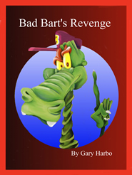 Bad Bart's Revenge by Gary Harbo